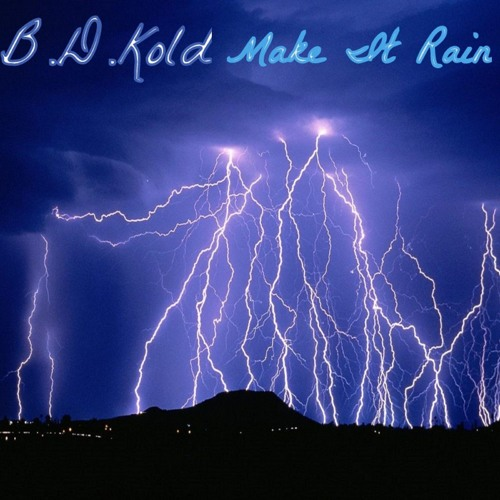 bdkold-make-it-rain-remstered