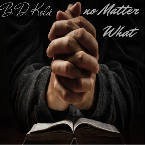 bdkold-no-matter-what