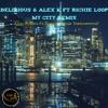 Delirious & Alex K Ft Richie Loops - My City - (Iggy Azalea Ft Quavo - Savior Instrumental)