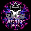 Rukkus Vs. Eruption - Jawbreaker VIP Mix (Mashup)