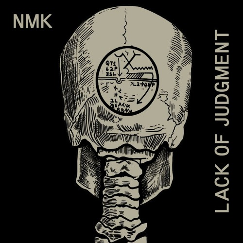 NMK - Lack of Judgment