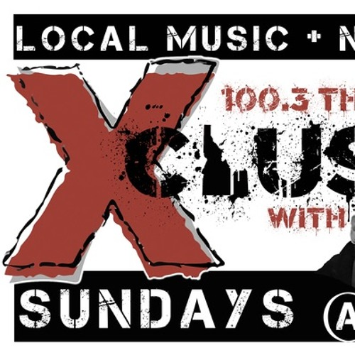 100.3 the X Playing Us on the Radio