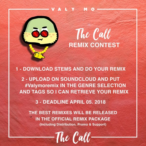 Valy Mo - REMIX CONTEST - The Call by VALY MO 🔴 | Free Listening on