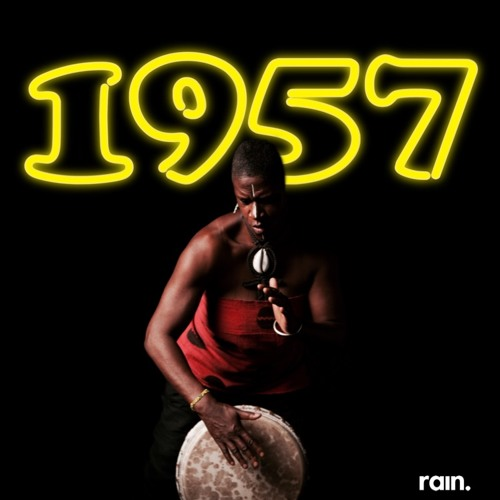The Nineteen Fifty-Seven throwback playlist
