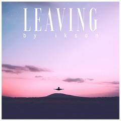 Leaving (Free Download)