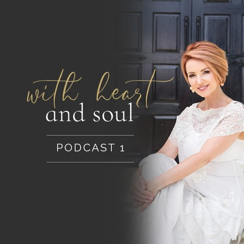With Heart and Soul Part 1 - The Abundant Life