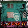 LIVE FOR IT - ROME Montanaa  [Q MIX 3C]