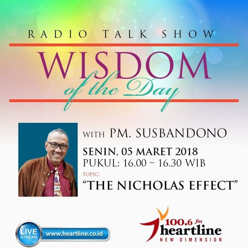 Wisdom of The Day - The Nicholas Effect