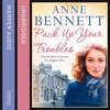 Pack Up Your Troubles By Anne Bennett Audiobook Excerpt