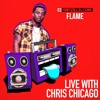 FLAME on Rapzilla.com LIVE with Chris Chicago - Ep. 94