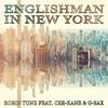 Robin Tune ft. Cee-Kane & G-Sax - Englishman In New York