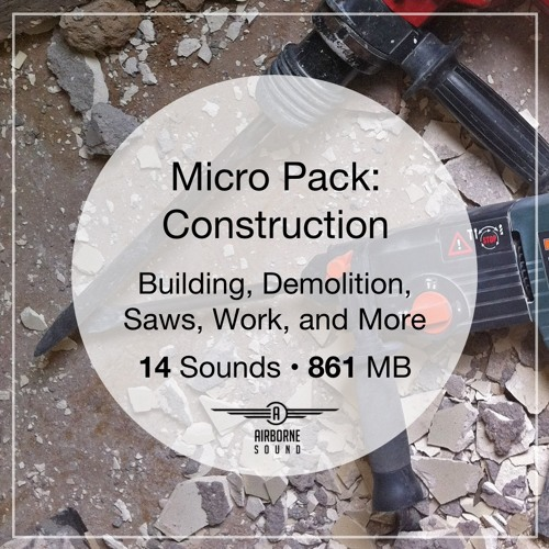 Micro Pack Construction Sound Library Audio Preview Demo Montage