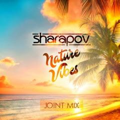 Sharapov & Nature Vibes - Joint Mix