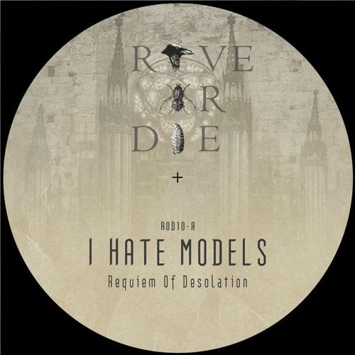 I Hate Models & Umwelt / Rave Or Die 10