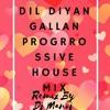 Dil Diyan Gallan Song Remix By Dj Manoj Jaipuir