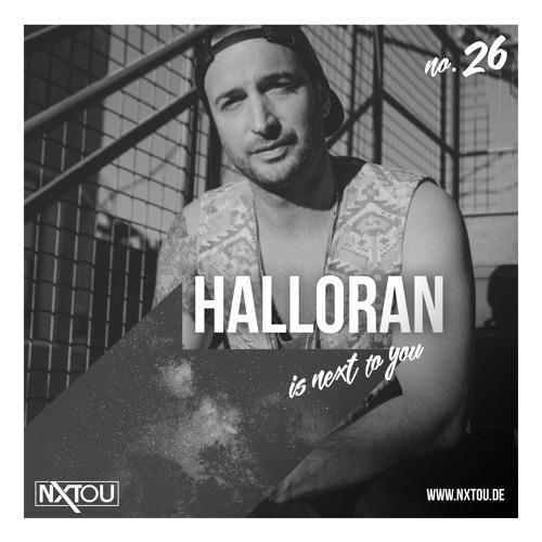 NXTOU Podcast #26 - Halloran (The Kazbah Burning Man Soundcamp Special)