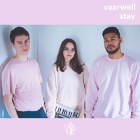 Vaarwell - Stay