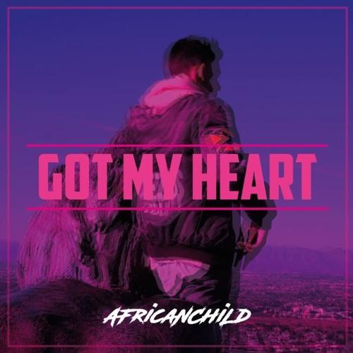 Got My Heart - africanchild