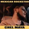 Chel Maya - Mexican Rockstar [Worldwide Premiere]