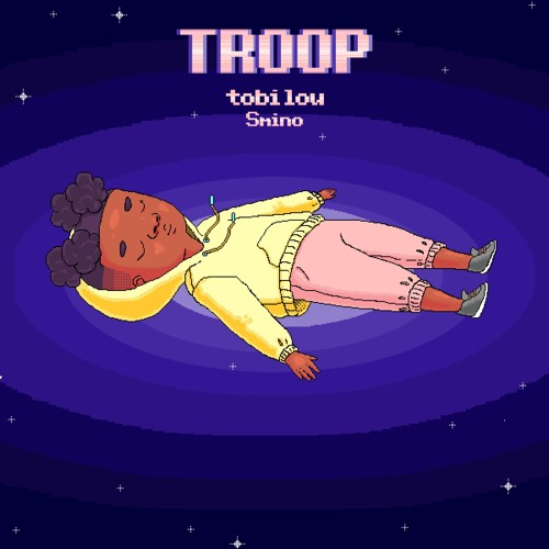 tobi lou - TROOP (ft. Smino)