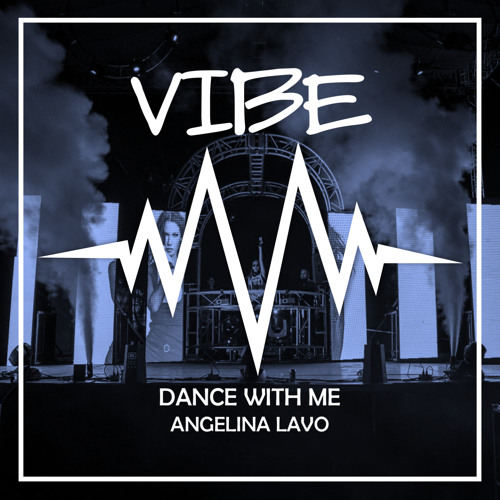 Angelina Lavo - Dance With Me