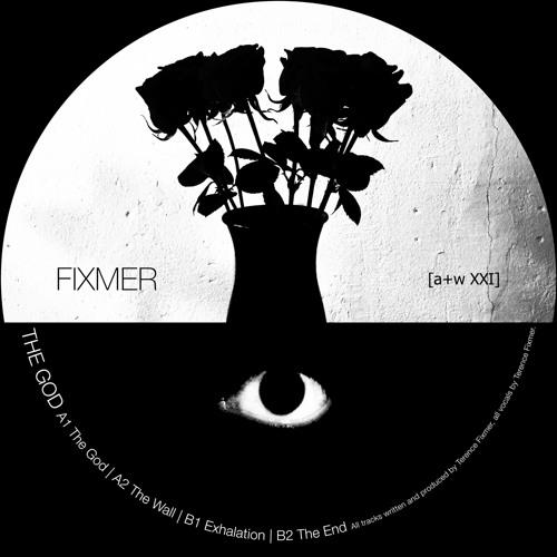 Fixmer - The God [a+w XXI]