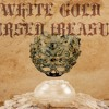02 - White Gold, Cursed Treasure