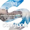 Gianluca Vacchi Viento Dany Bpm Bootleg Free Download Mp3