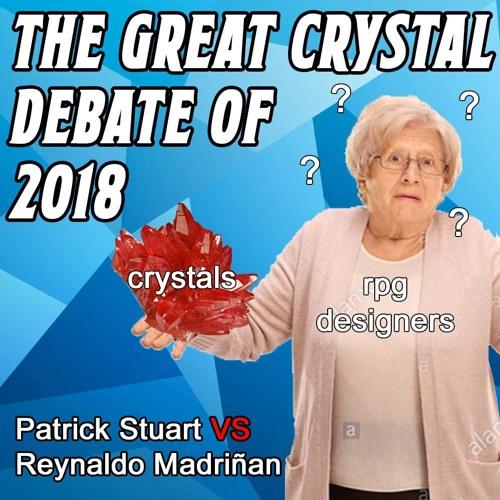 RPGs: The Great Crystal Debate of 2018