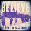 Episode 7 The Dyatlov Pass Incident