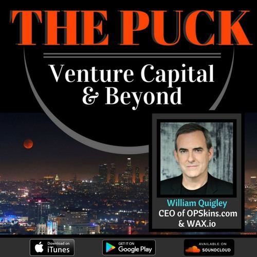 Episode 6: William Quigley from Opskins | WAX Token (Part 2