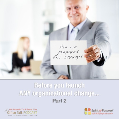 Assess How Ready Your Organization Is For Change