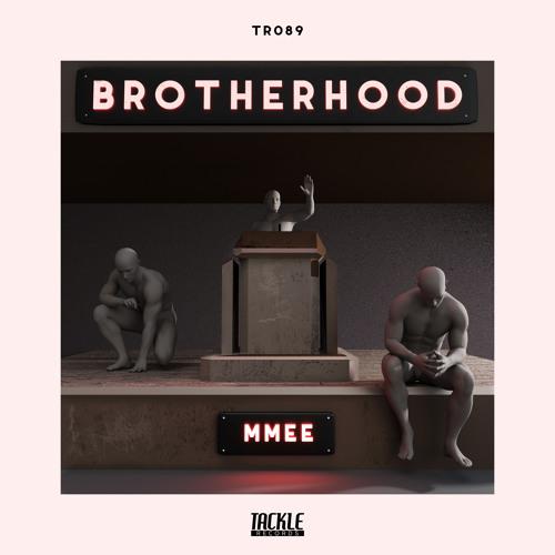 MMEE - Brotherhood