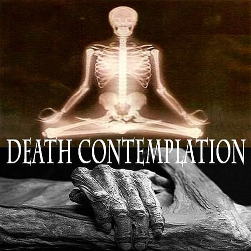 Guided Meditation on Death Contemplation .. (Marananussati)