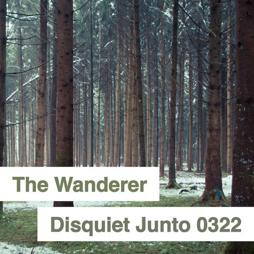 Disquiet Junto Project 0322: The Wanderer