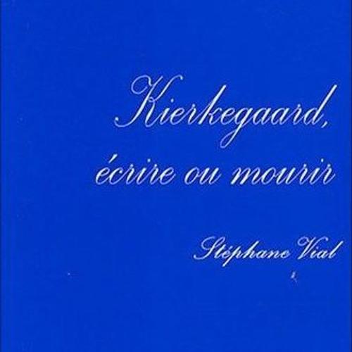 """Kierkegaard, écrire ou mourir / présentation sur France Culture dans """"Du jour au lendemain"""""""