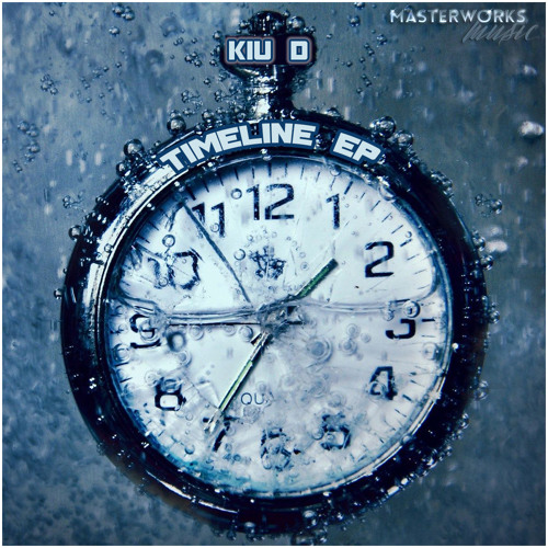 1. Kiu D - Timeline - Available now - Traxsource Exclusive