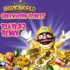 Wario World - Greenhorn Forest (Player2 Remix)