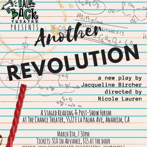 """Interview w Dir Nicole Lauren & Playwright Jacqueline Bircher """"Another Revolution"""" @ Chance Theatre"""