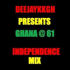 GH @ 61 INDEPENDENCE AFROBEAT MIX BY DEEJAYKKGH