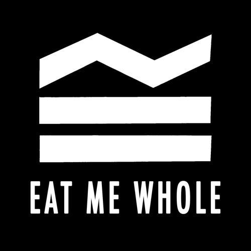 Eat Me Whole