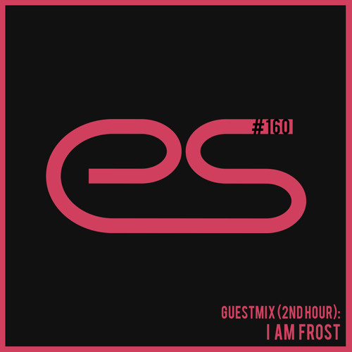 Eagle Sessions #160 - Guest (2nd hour): I am Frost