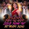 DIL CHORI SADA HO GAYA 2018 SONG MIX BY DJ AKASH SONU FROM SAIDABAD