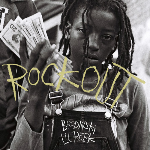 Lil Reek & Brodinski - Rock Out