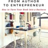 Excerpt from Author To Entrepreneur:  Business is In My Blood:  What's in Yours
