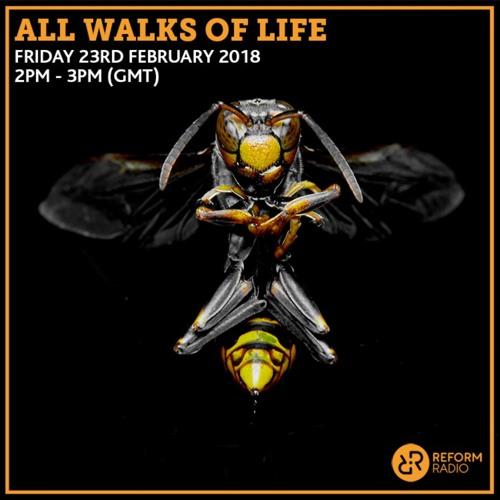 All Walks of Life 23rd February 2018