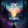 Epic Smashers - Irreplaceable (Original Mix)