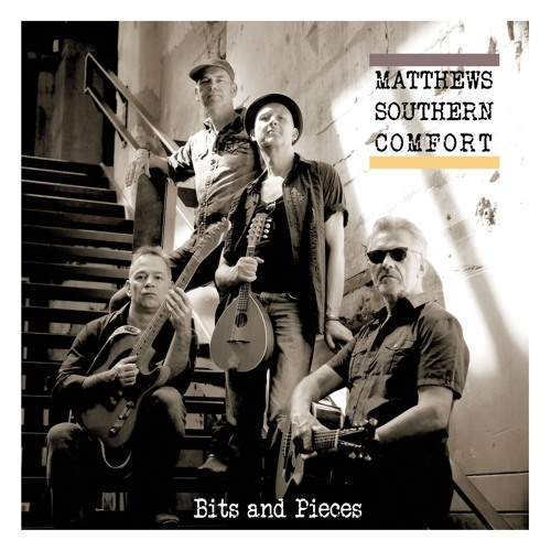 Matthews Southern Comfort - Bits And Pieces