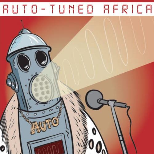 Auto-Tuned Africa