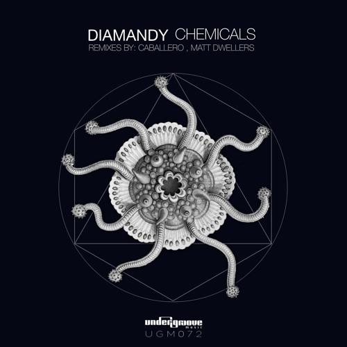PREMIERE: Diamandy - Chemicals (Matt Dwellers Remix) [Undergroove Music]
